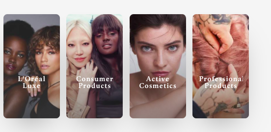 L'Oréal features diverse models in their ads to connect with consumers across the globe.